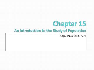 Chapter  15 An Introduction to the Study of  Population