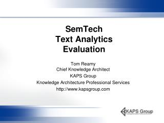 SemTech Text Analytics Evaluation