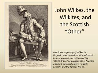 "John Wilkes, the Wilkites , and the Scottish ""Other"""