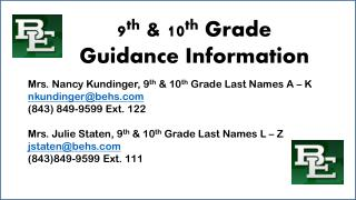 9 th  & 10 th  Grade Guidance Information
