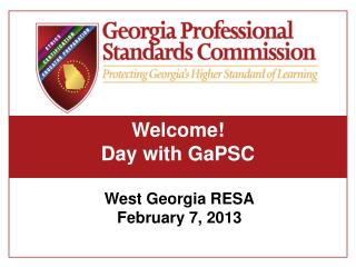 Welcome! Day with GaPSC