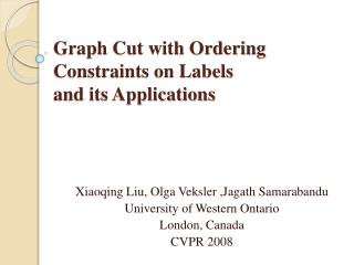 Graph Cut with Ordering Constraints on Labels  and its Applications