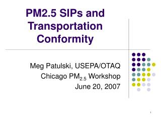 PM2.5 SIPs and Transportation Conformity