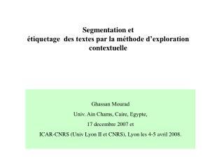 Ghassan Mourad Univ. Ain Chams, Caire, Egypte,  17 decembre 2007 et