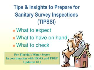 Tips  Insights to Prepare for  Sanitary Survey Inspections   TIPSSI