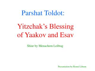 Parshat Toldot: