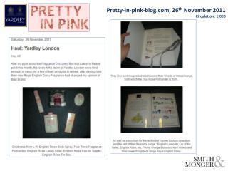 Pretty-in-pink-blog, 26 th  November 2011 Circulation : 1,000