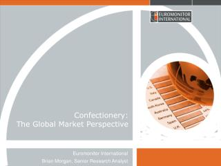 Confectionery: The Global Market Perspective