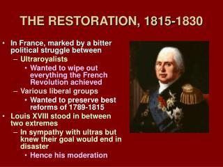 THE RESTORATION, 1815-1830