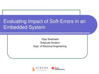 Evaluating Impact of Soft-Errors in an Embedded System