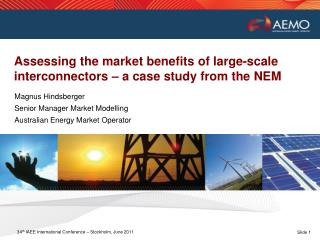 Assessing the market benefits of large-scale interconnectors – a case study from the NEM