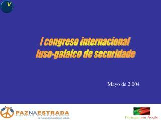 I congreso internacional  luso-galaico de securidade