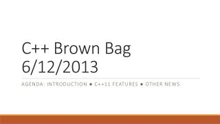 C++ Brown Bag 6/12/2013