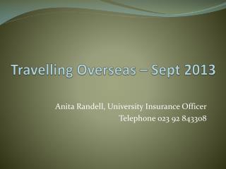 Travelling Overseas – Sept 2013