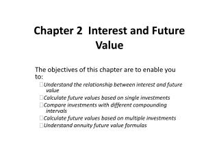 Chapter 2  Interest and Future Value