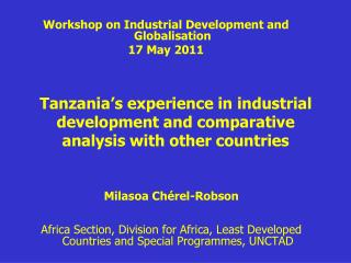 Tanzania s experience in industrial development and comparative analysis with other countries