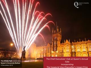 The  Whitla  Hall Queen's University Belfast 6 December 2012
