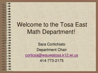 Welcome to the  Tosa  East Math Department!
