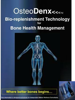 Osteo Denx < < < TM
