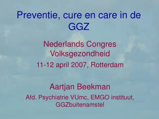 Preventie, cure en care in de GGZ
