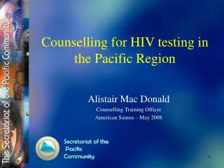 Counselling for HIV testing in the Pacific Region