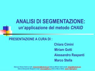 ANALISI DI SEGMENTAZIONE:  un'applicazione del metodo  CHAID