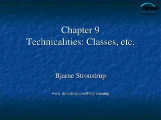 Chapter 9 Technicalities: Classes, etc.