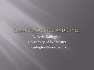 Slang: Language and style