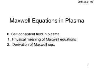 Maxwell Equations in Plasma