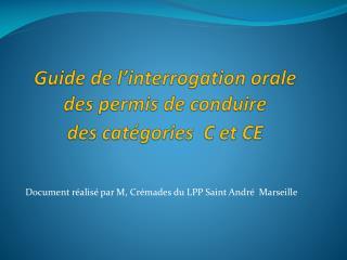 Guide  de l�interrogation  orale des permis de conduire des cat�gories   C et CE
