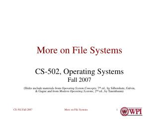 More on File Systems