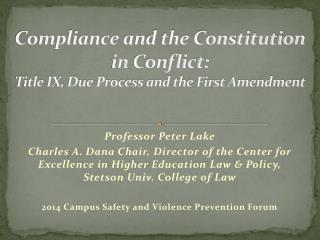 Compliance  and the Constitution  in  Conflict:   Title  IX, Due Process and the First Amendment