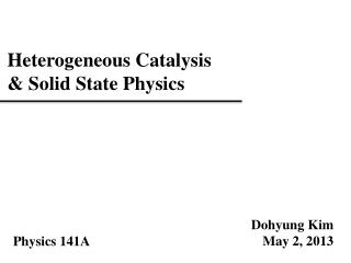 Heterogeneous Catalysis & Solid State Physics