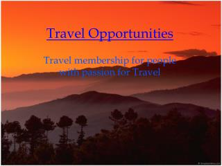 Travel Opportunities & Travel Club
