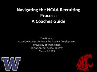 Kim Durand  Associate Athletic Director for Student Development University of Washington