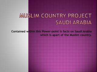 Muslim Country Project Saudi Arabia
