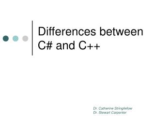 Differences between C and C