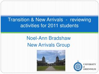 Transition & New Arrivals  -  reviewing activities for 2011 students