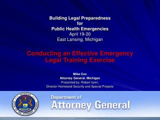 Building Legal Preparedness for  Public Health Emergencies April 19-20 East Lansing, Michigan
