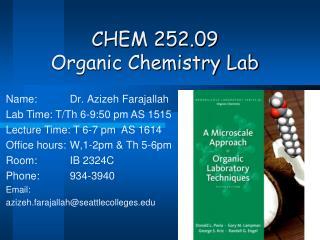 CHEM 252.09 Organic Chemistry Lab