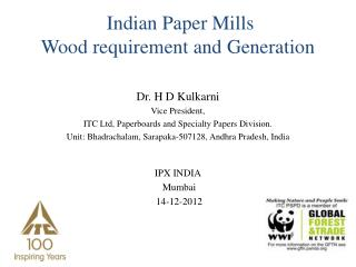 Indian  Paper Mills  Wood  requirement and  Generation