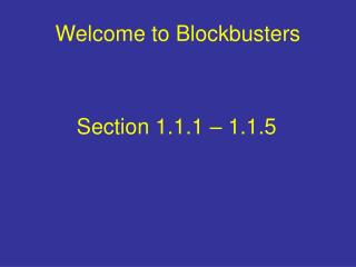 Welcome to Blockbusters