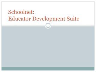 Schoolnet :  Educator Development Suite
