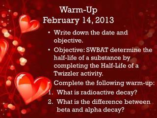 Warm-Up February 14, 2013
