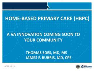 HOME-BASED  PRIMARY  CARE (HBPC)