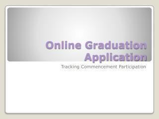 Online Graduation Application