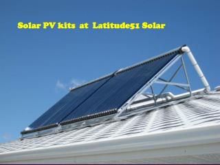 Solar PV kits  at  Latitude51 Solar