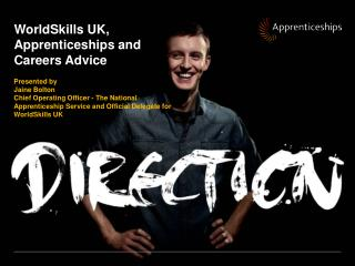 WorldSkills UK, Apprenticeships and Careers Advice