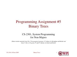 Programming Assignment #5 Binary Trees