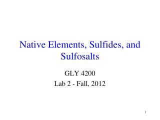 Native Elements, Sulfides, and Sulfosalts